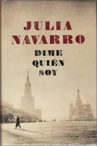 Dime-quien-soy-Julia-Navarro
