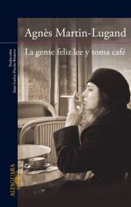 ebook-pdf-la-gente-feliz-lee-y-toma-cafe-agnes-martin-lugand-12053-MLM20054042389_022014-O