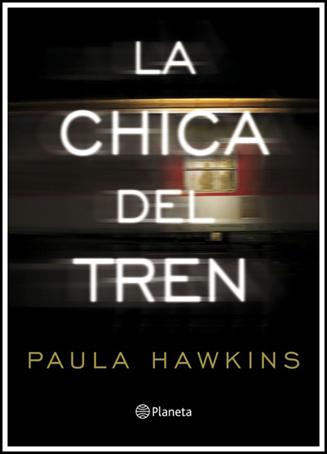 Hawkins, Paula - La chica del tren PORTADA